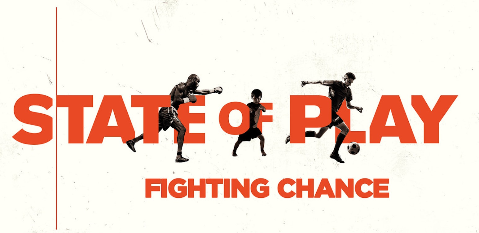 State of Play: Fighting Chance