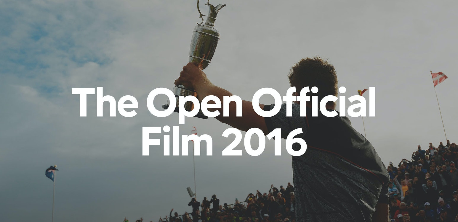 The Open Official Film 2016