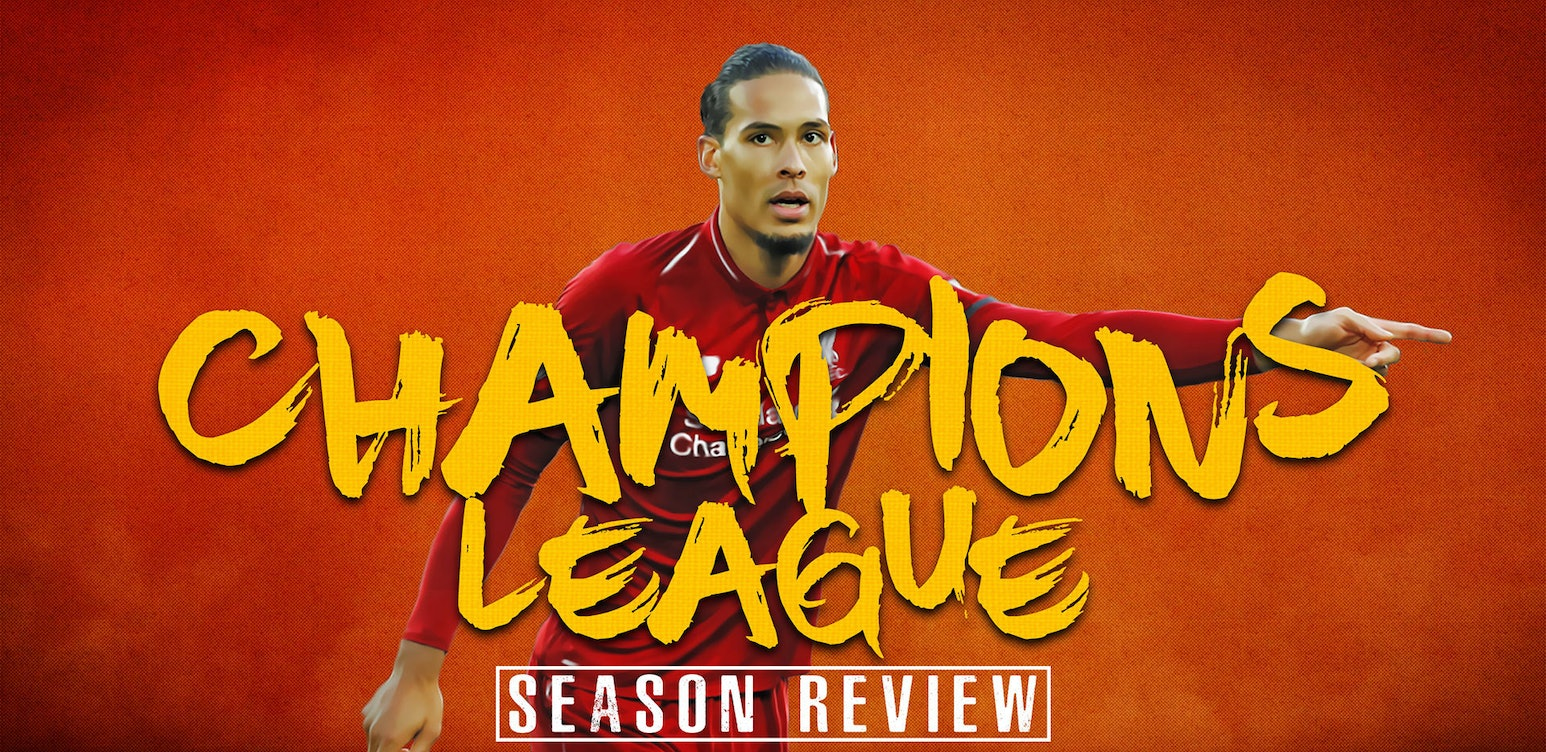 Champions League Review of the Season '18/19