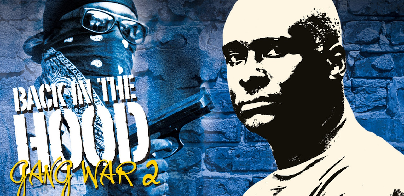Back in the Hood: Gang War 2: America Undercover