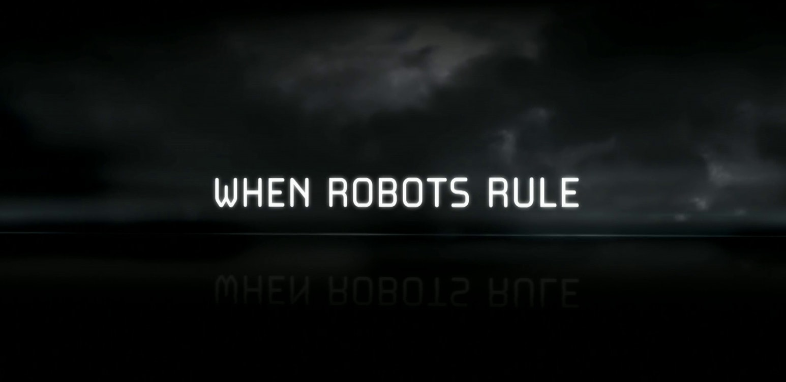 When Robots Rule