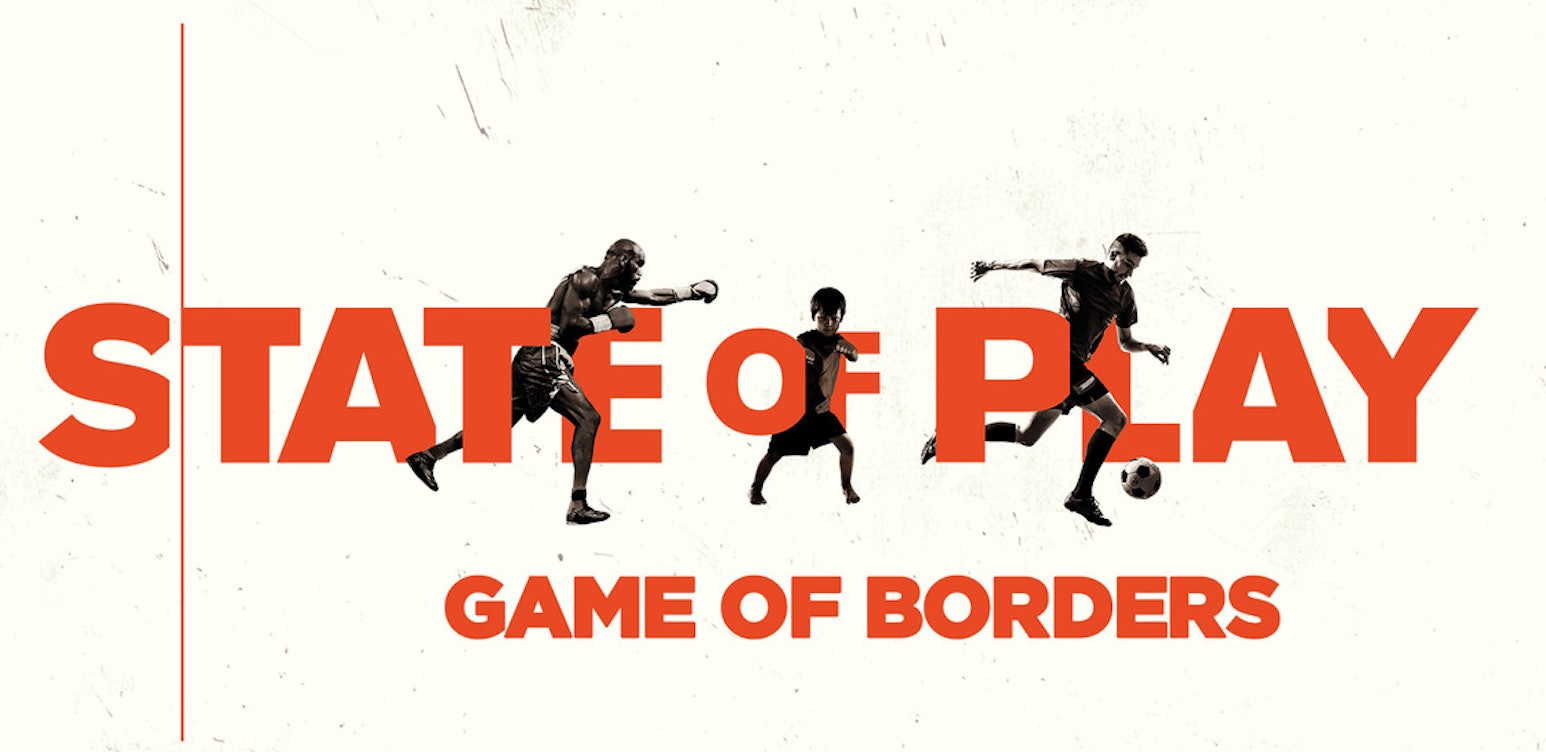 State of Play: Game of Borders