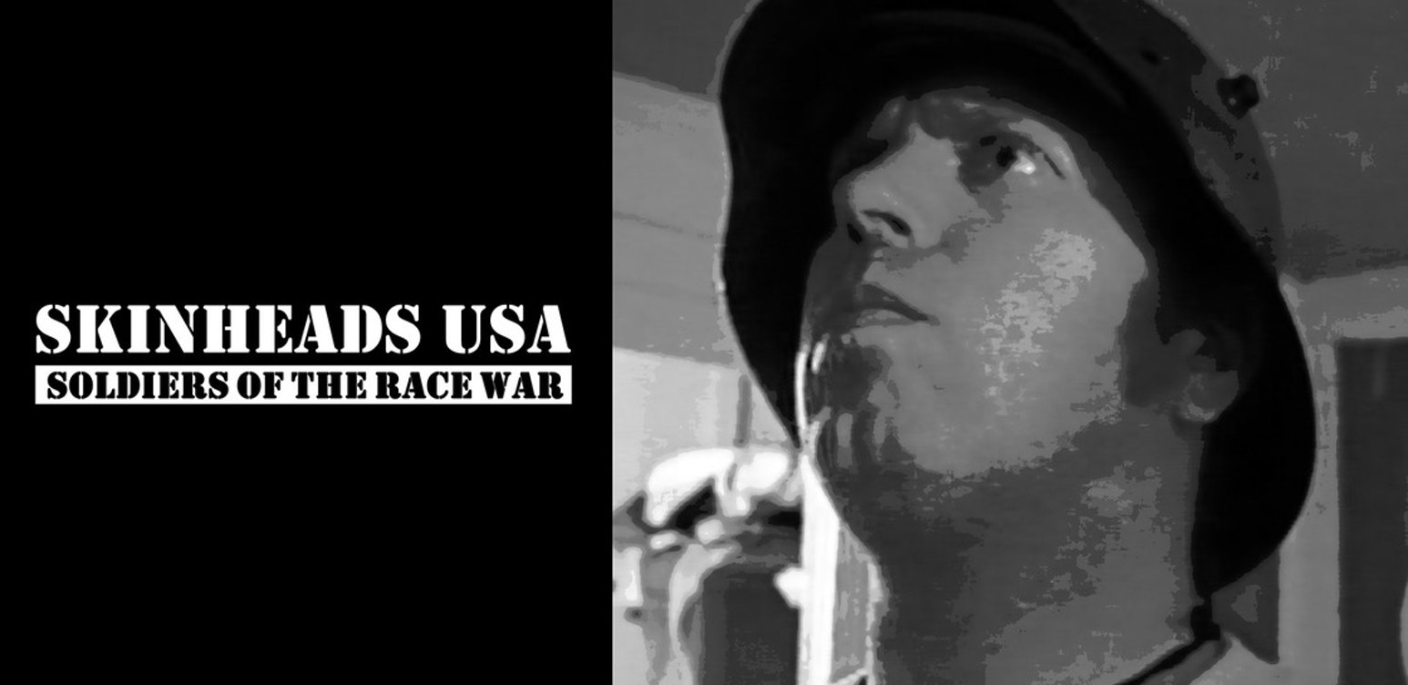 Skinheads USA: Soldiers of the Race War: America Undercover